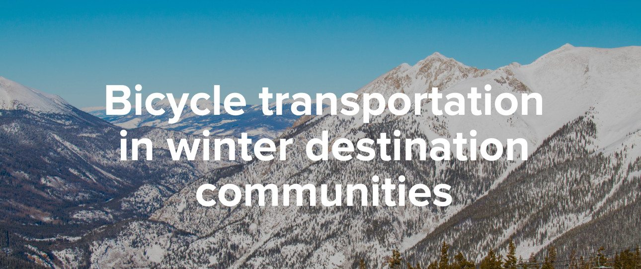 Bicycle transportation in winter destination communities